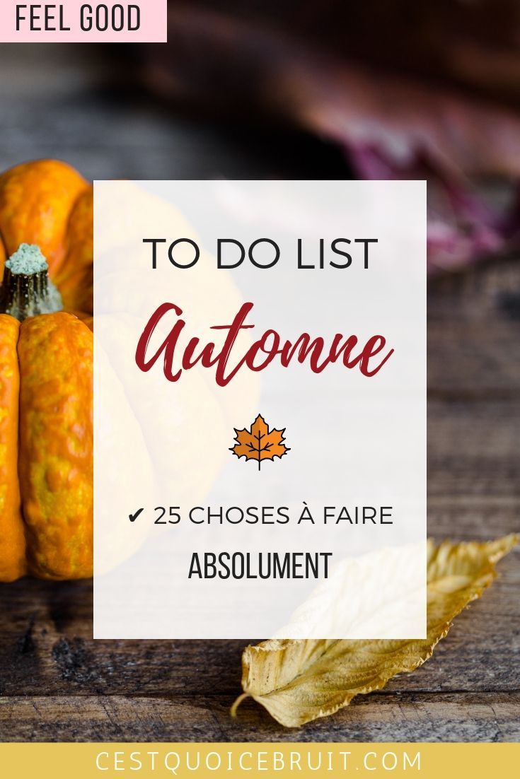 To do list automne avec 25 activites a faire #automne #fall #autumn #feelgood #inspiration