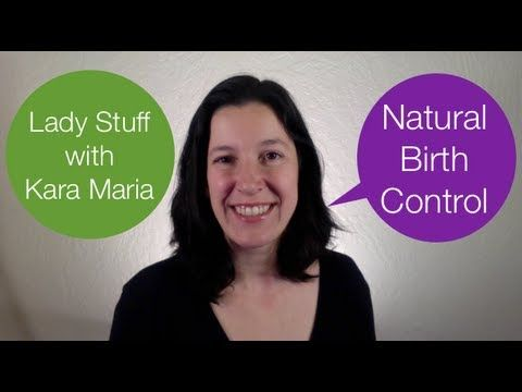 What you need to know about natural birth control. Talking about Lady Stuff!