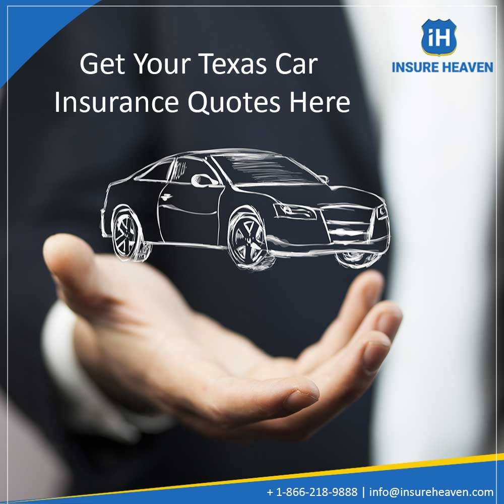 Find The Best Car Insurance Quotes In Texas Insure Heaven Car