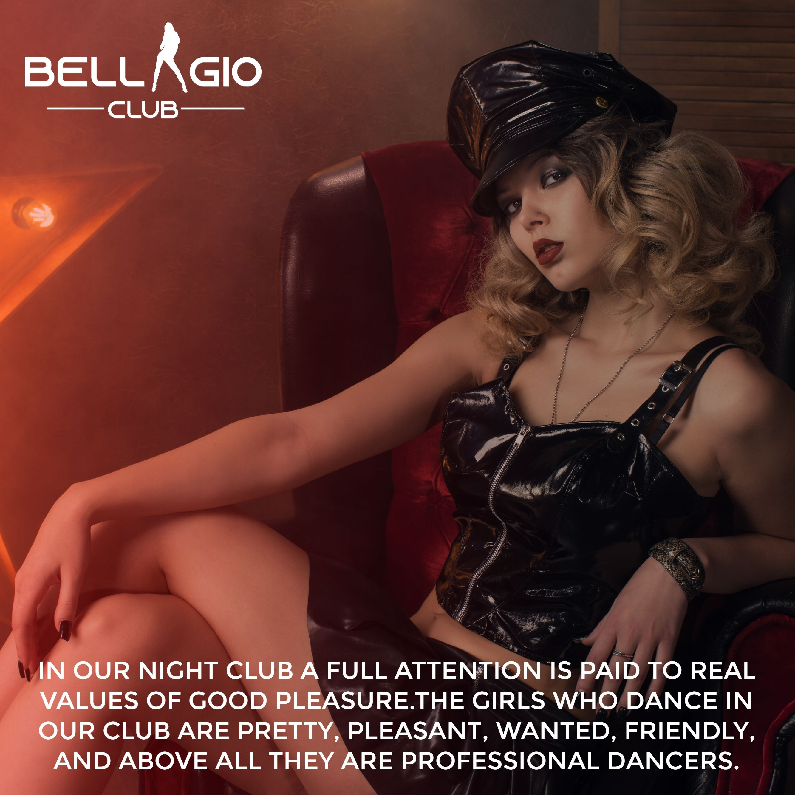 In Our Night Club A Full Attention Is Paid To Real Values Of Good