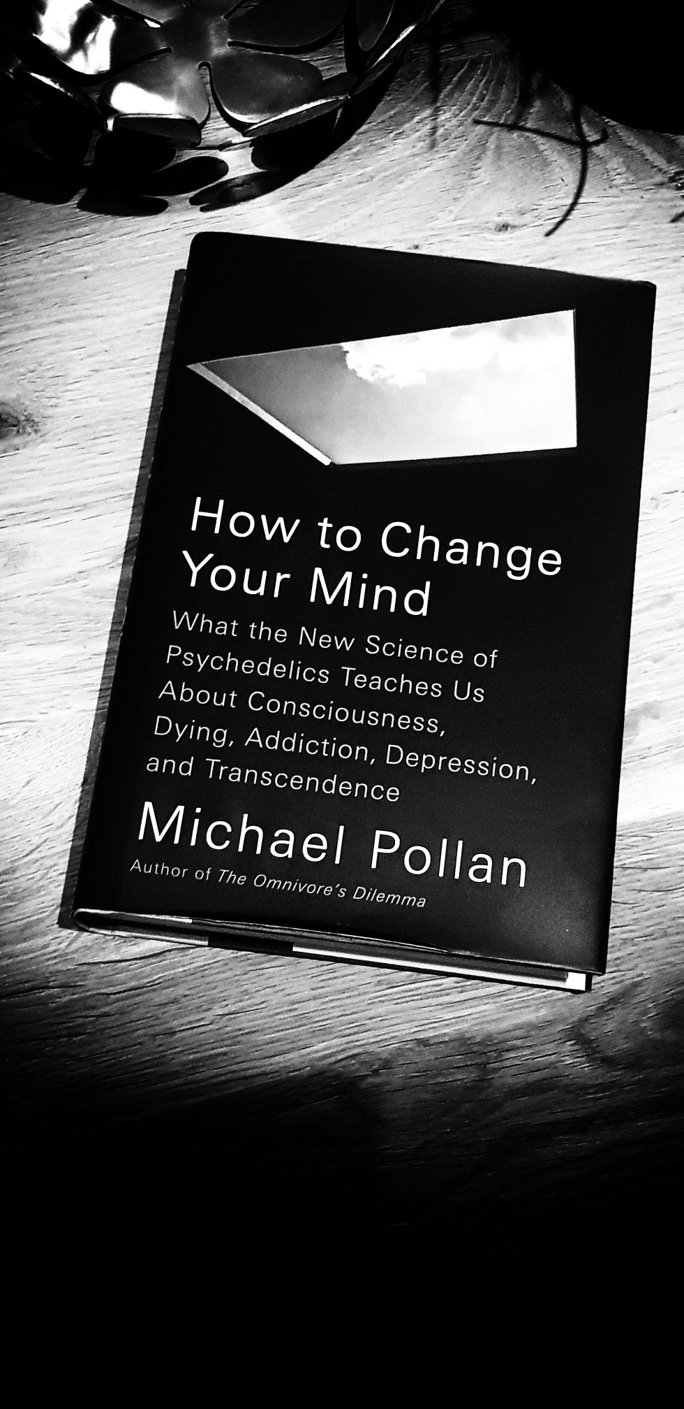 How To Change Your Mind By Michael Pollan Eyeopener Book Worth Reading Books To Read Books