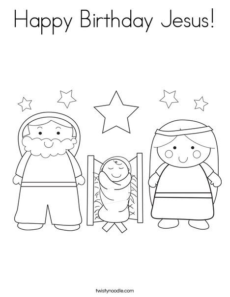 Happy Birthday Jesus Coloring Page | Church coloring pgs | Pinterest ...