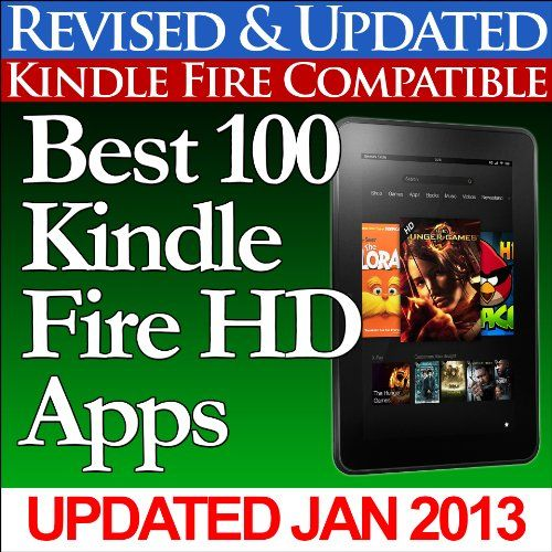 Best 100 Kindle Fire HD Apps (Updated With Top Apps for