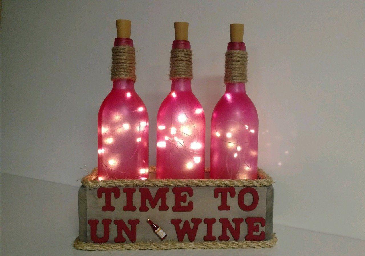 Time To Unwine Wine Bottle Lights Wine Bottle Decor Wine Etsy Wine Gifts Bottles Decoration Wine Bottle Decor