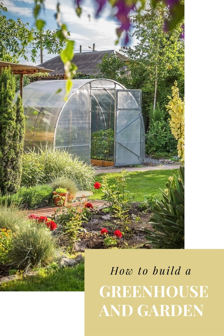 how to build a greenhouse and garden and reap the rewards all year rh pinterest ca