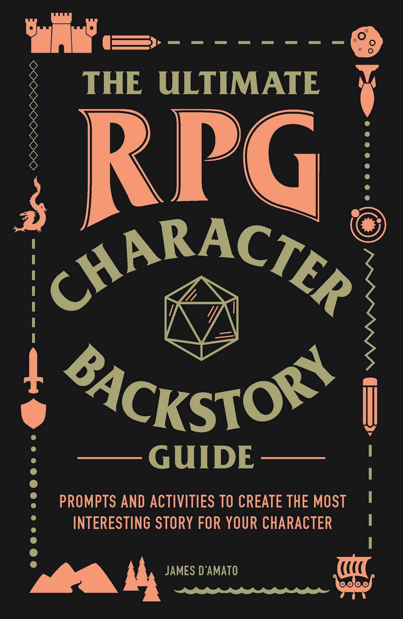 The Ultimate Rpg Character Backstory Guide Prompts And