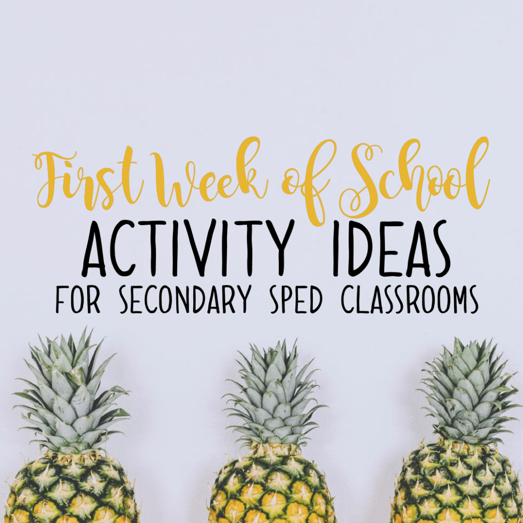First week of school activity ideas for secondary sped