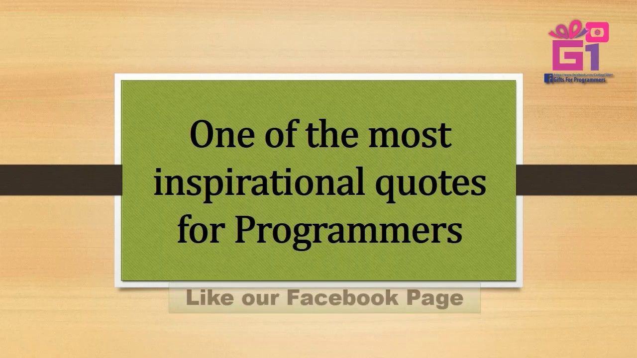 Inspirational Programming Quote Quote for Programmer