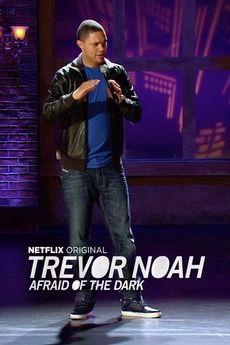 Trevor Noah Afraid Of The Dark Funny Shows To Watch Afraid Of The Dark Trevor Noah