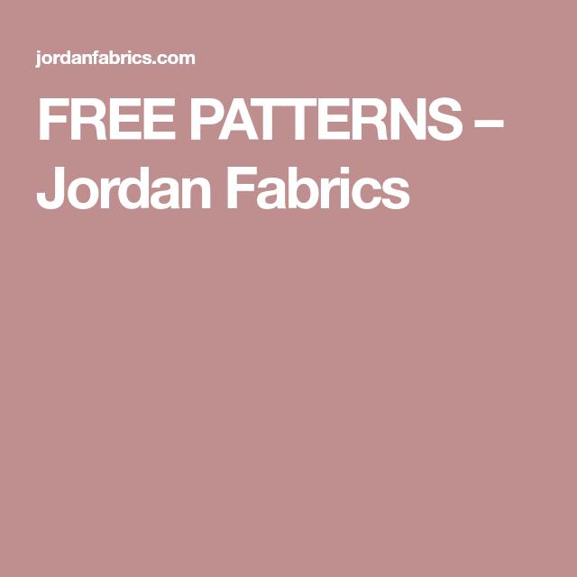 FREE PATTERNS – Jordan Fabrics