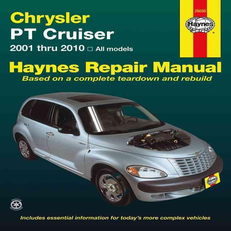 Chrysler Pt Cruiser Automotive Repair Manual Models Covered All Chrysler Pt Cruiser Models 2001 Through 2010 Chrysler Pt Cruiser Pt Cruiser Accessories Repair Manuals