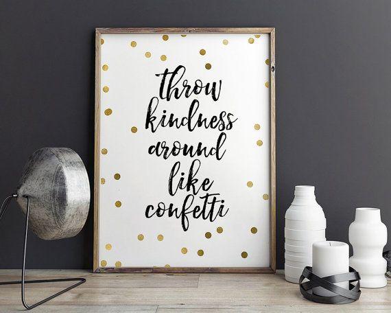 PRINTABLE ArtThrow Kindness Around Like ConfettiBlack by TypoHouse