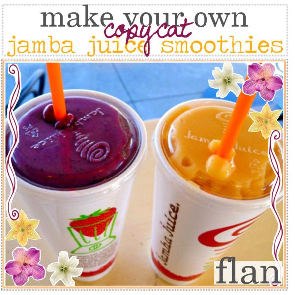 """""""Copycat Jamba Juice Smoothies!"""" by the-magical-tip-factory on Polyvore"""