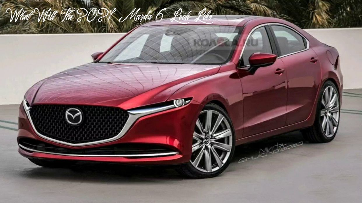 What Will The 2021 Mazda 6 Look Like Pricing In 2020 Mazda New Bmw Bmw