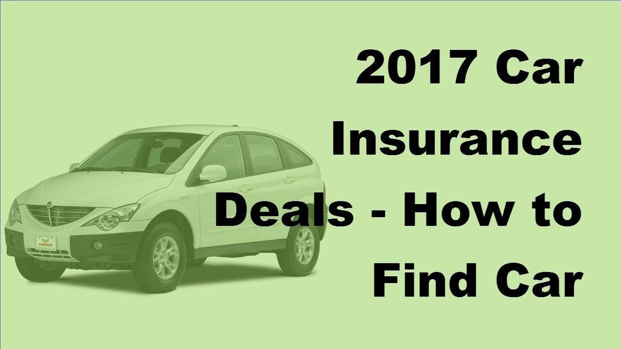 2017 Car Insurance Deals Car Insurance Buy Health Insurance