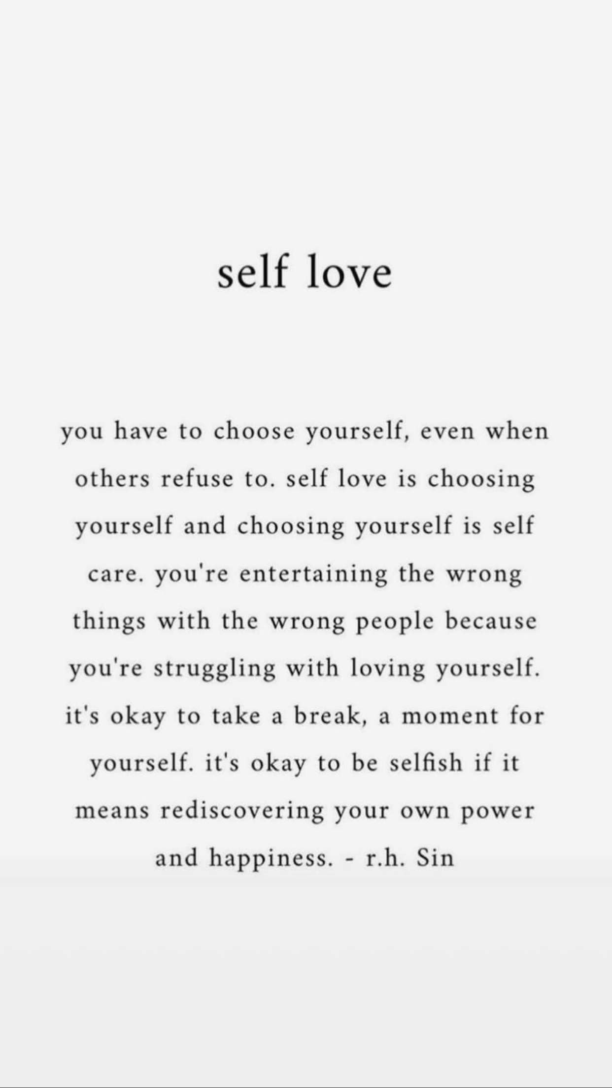 You have to choose yourself. selflove selfcare