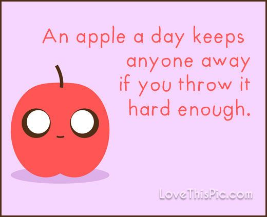 An apple a day funny quotes quote funny quotes humor