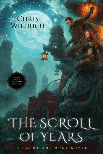The Scroll of Years: A Gaunt and Bone Novel by Chris Willrich,http://www.amazon.com/dp/1616148136/ref=cm_sw_r_pi_dp_8pVosb0AP5WN8SE5