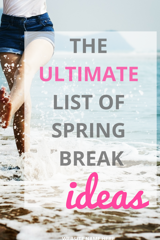 best spring break getaways for 2018 | pinterest | college spring