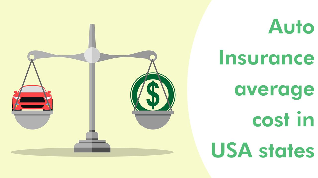 Auto Insurance Average Cost In The United States Car Insurance