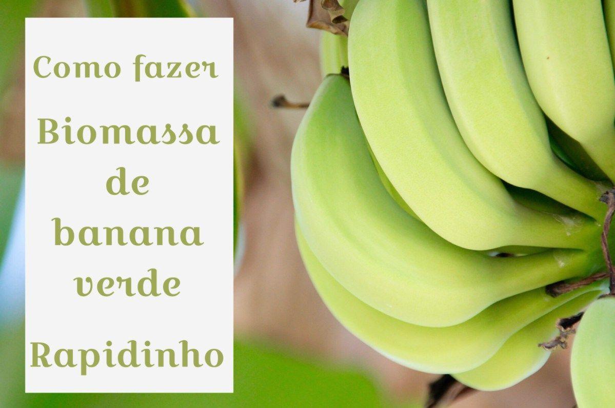 Receita De Biomassa De Banana Verde E Como Usar Na Alimentacao