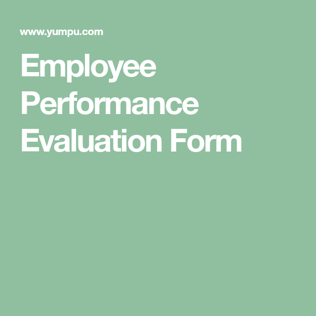Employee Performance Evaluation Form  Work