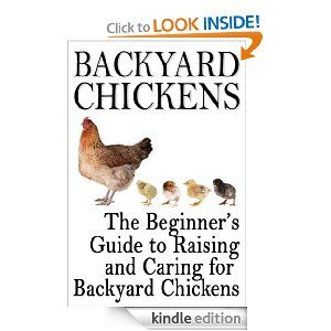 Amazon.com: Backyard Chickens: The Beginner's Guide to ...