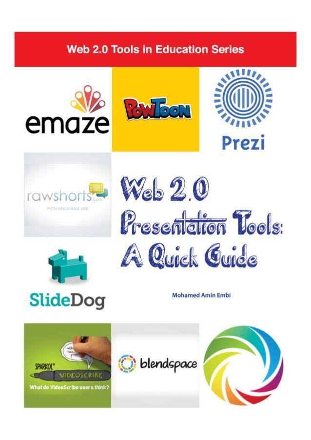 Web 2.0 Presentation Tools: A Quick Guide | Presentation | Tecnologia na educação, Educação e Apps