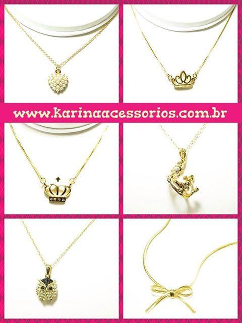 Disponível na loja virtual: www.karinaacessorios.com.br