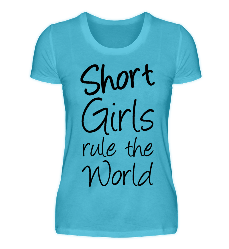 short girls rule the world tolle shirts und geschenke f r kleine frauen short shortgirls. Black Bedroom Furniture Sets. Home Design Ideas