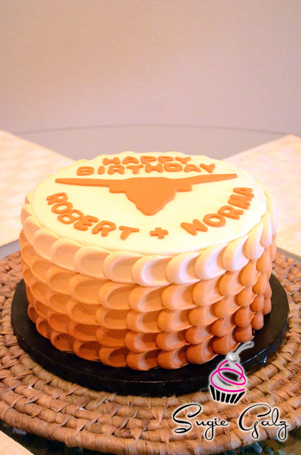 Longhorn UT Birthday Cake In Austin Texas By Sugie Galz