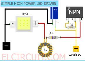 Simple High Power Led 10w 12 Volt Driver Circuit By Using One Transistor And Other Cheap Components See Circui Power Led Led Drivers Motorcycle Led Lighting