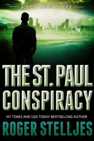 The St Paul Conspiracy Mcryan Mystery Series Mystery Thriller Mystery Series Psychological Thrillers