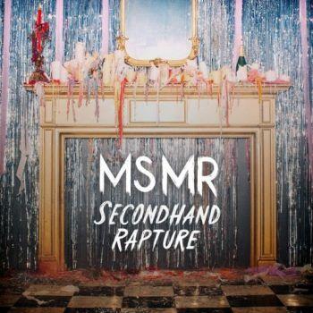 Listen to MS MR - Secondhand Rapture (full album stream)