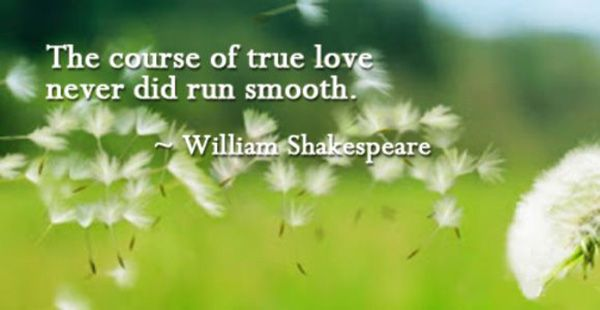 The Course Of True Love... #Quotes #Daily #Famous #Inspiration