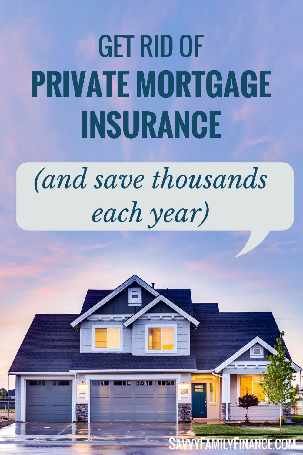 How to Remove Your Private Mortgage Insurance Private