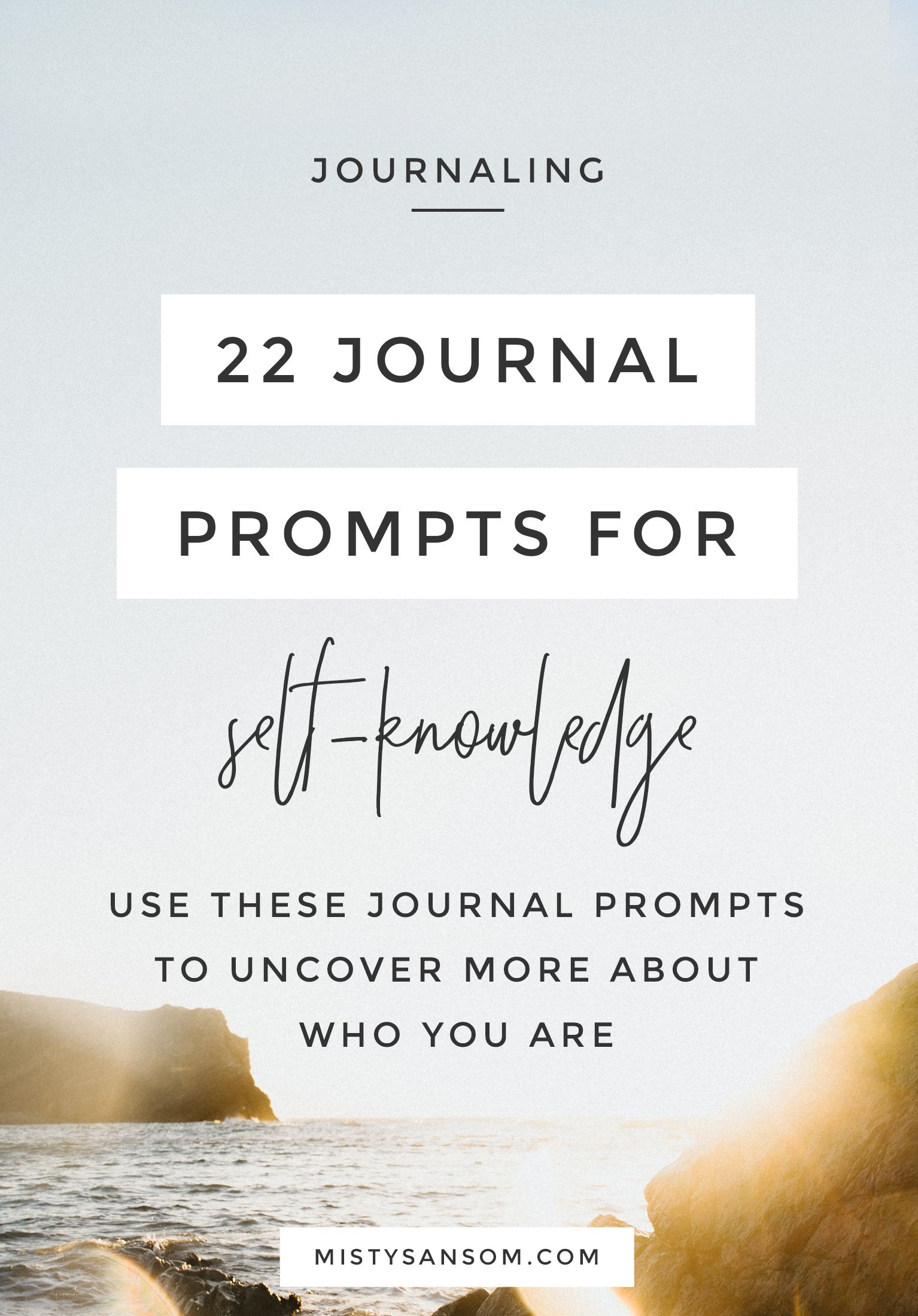 22 Journal Prompts For Deeper Self Knowledge