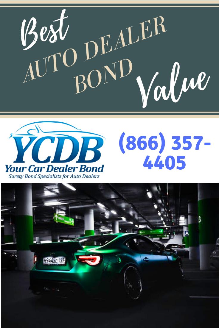 Car Dealer Bonds Best Rates In 10 Years California Car Dealer