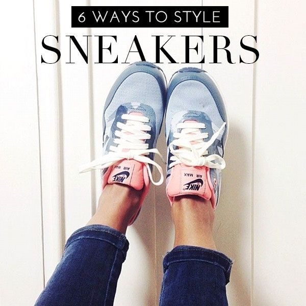 6 Ways to Style SNEAKERS