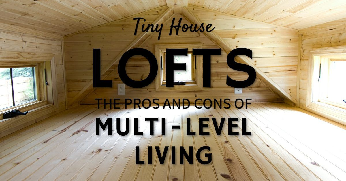 There are many reasons that tiny house lofts may or may not be good for you in your new tiny home. Here is the breakdown why.