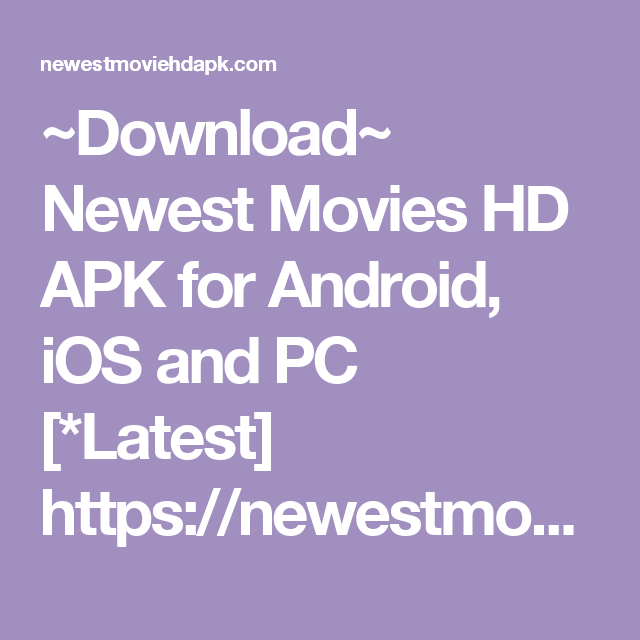 newest movies hd apk for iphone
