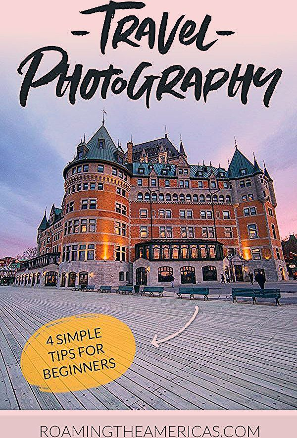 Photo of 4 Simple Travel Photography Tips and Examples for Beginners