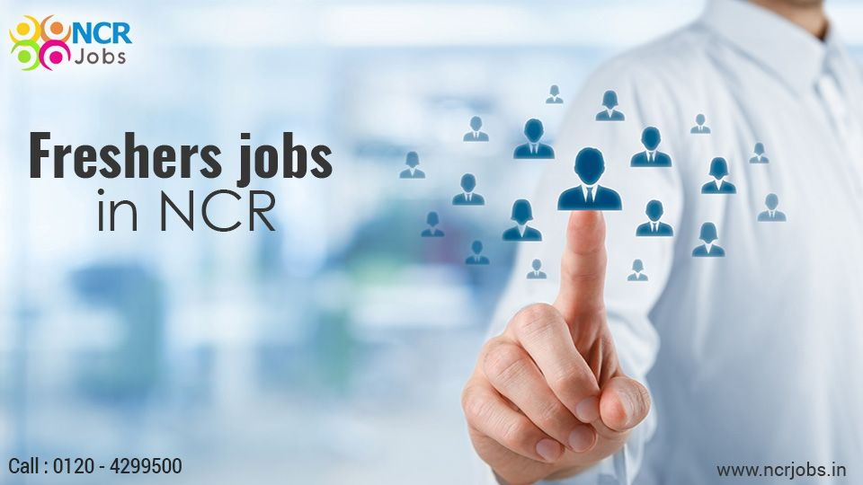 Pin by ncrjobs on freshers jobs in delhi ncr customer