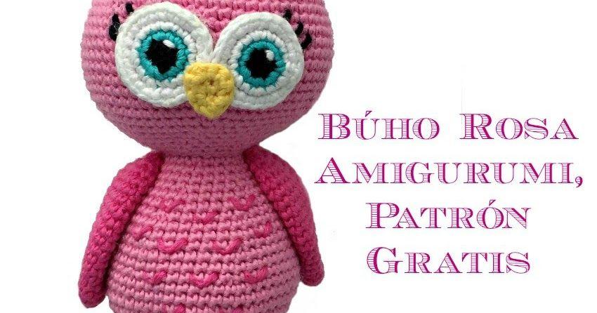 Patrón gratuito para realizar un búho rosa amigurumi que se sostiene ...