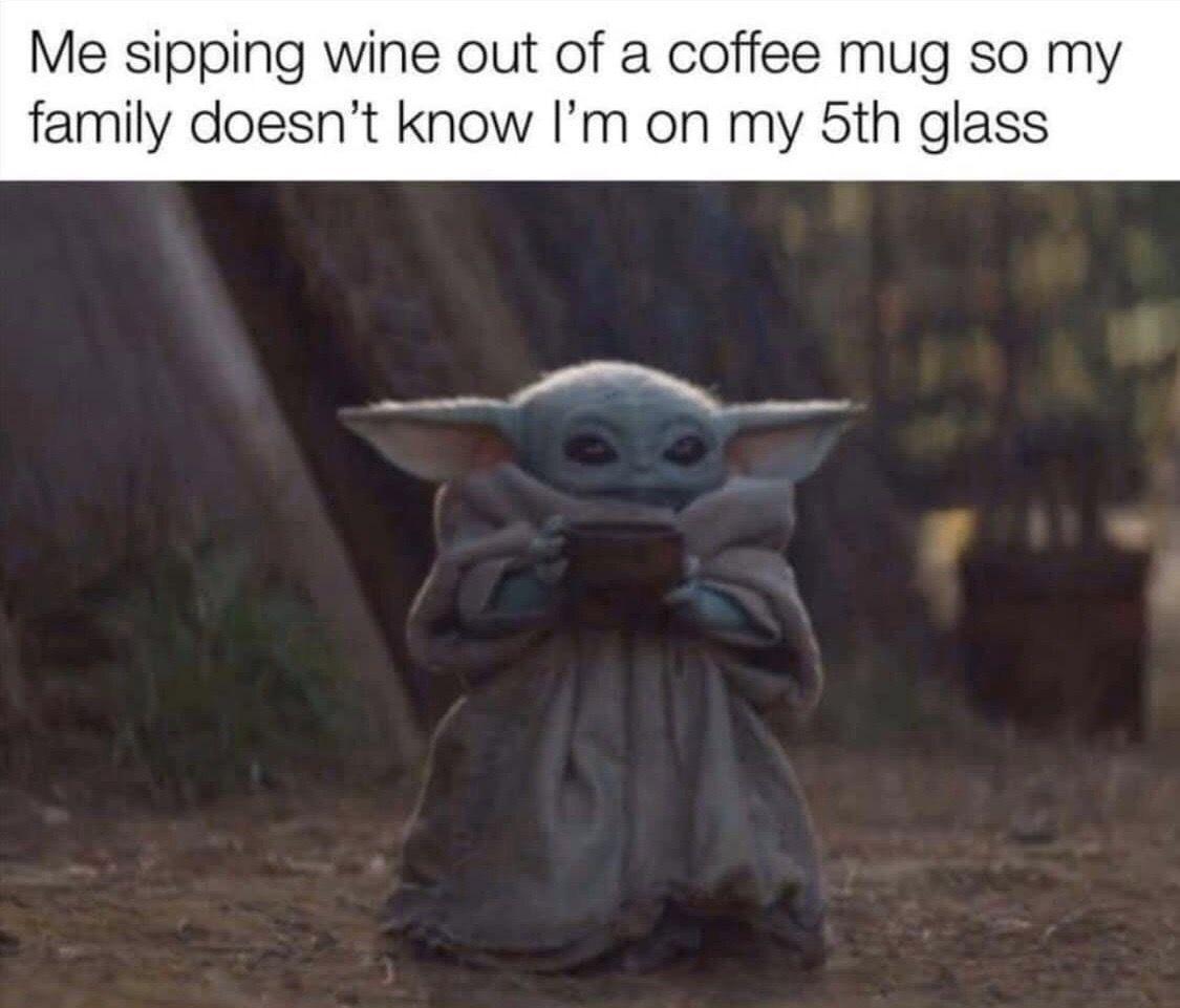 Pin By Tammy Lynne On Wine Yoda Meme Yoda Funny Funny Memes