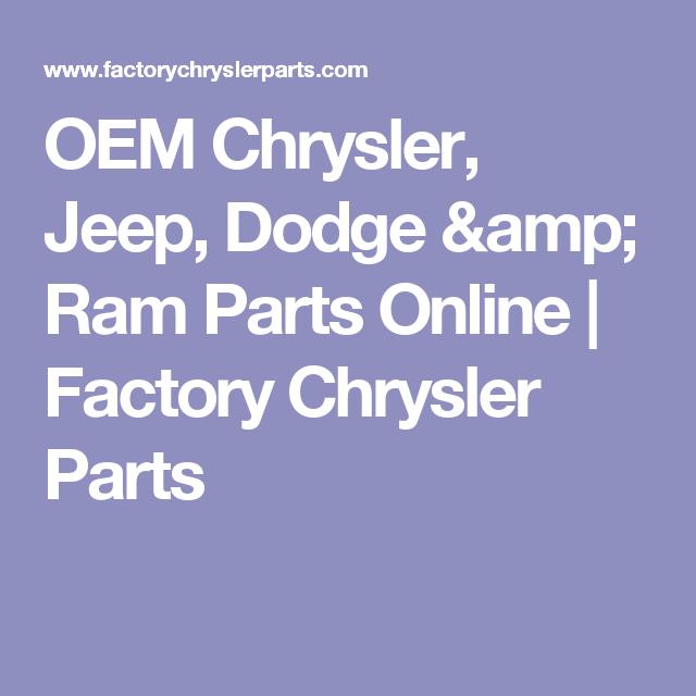 OEM Chrysler, Jeep, Dodge & Ram Parts Online   Factory
