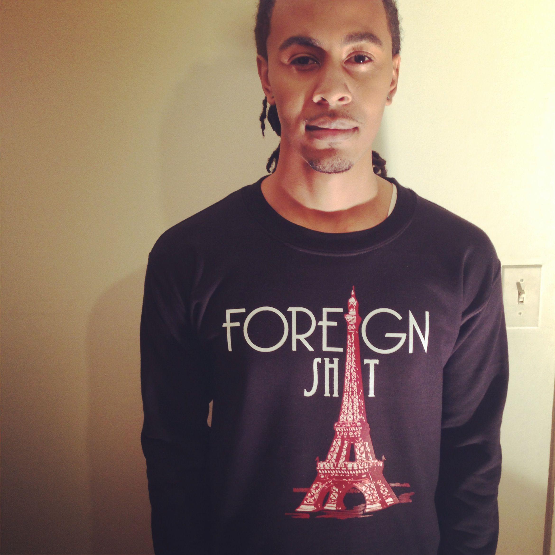"#ClothesMinded ""Foreign Shit"" crewneck, grab yours via www.AreYouClothesMinded.com"