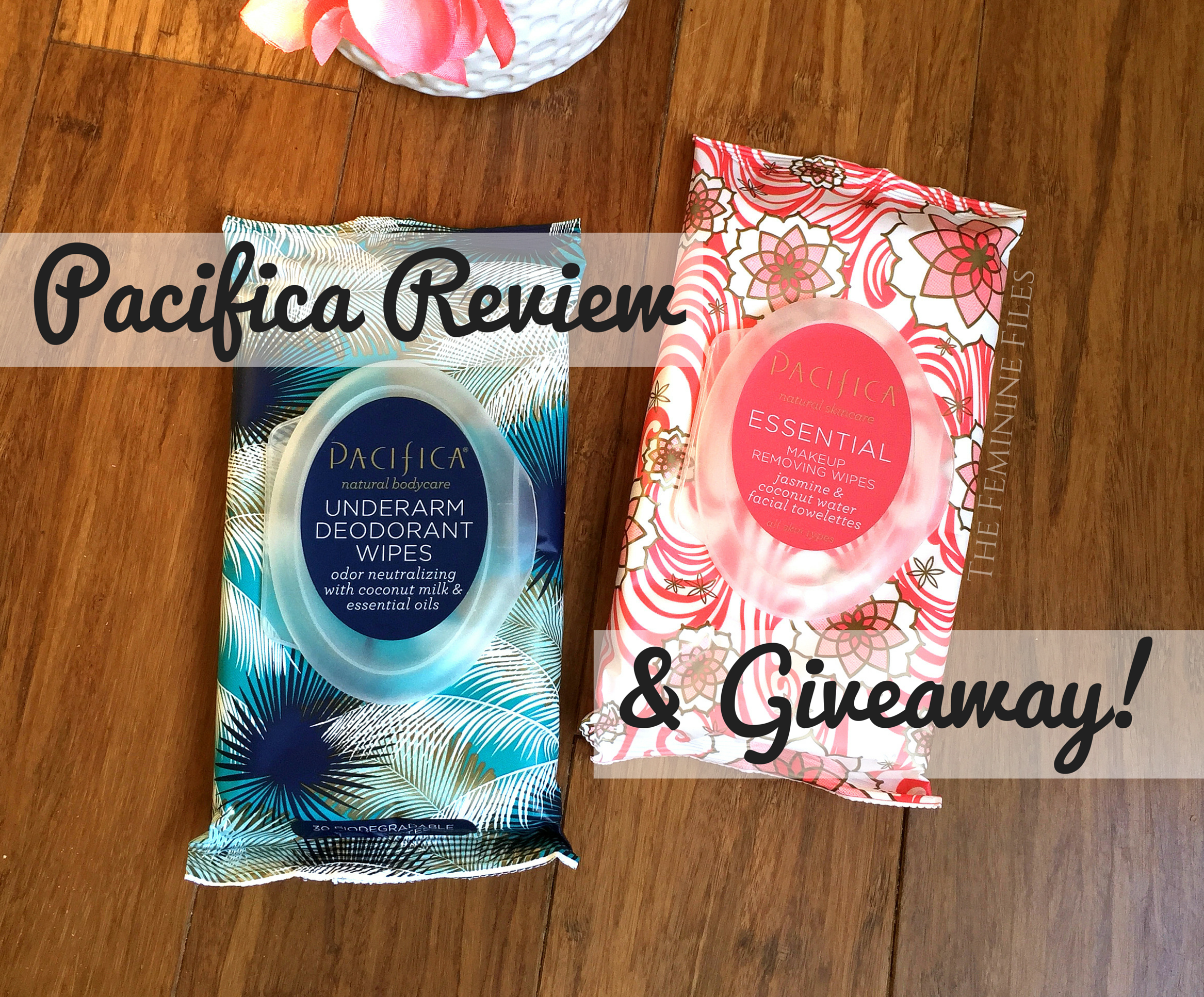 Pacifica Makeup and Deodorant Wipes Review + Giveaway