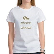 No Photos Please T-Shirt #NoPhotoPlease