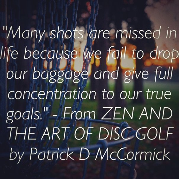 Pin on Zen Disc Golf Quotes